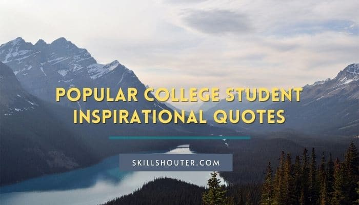 Popular College Student Inspirational Quotes